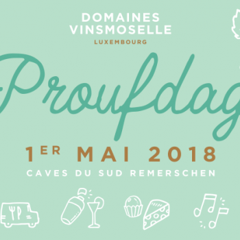 Proufdag ©Domaines Vinsmoselle